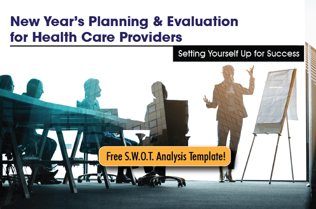 New Year's Planning & Evaluation For Health Care Providers: Setting Yourself Up For Success