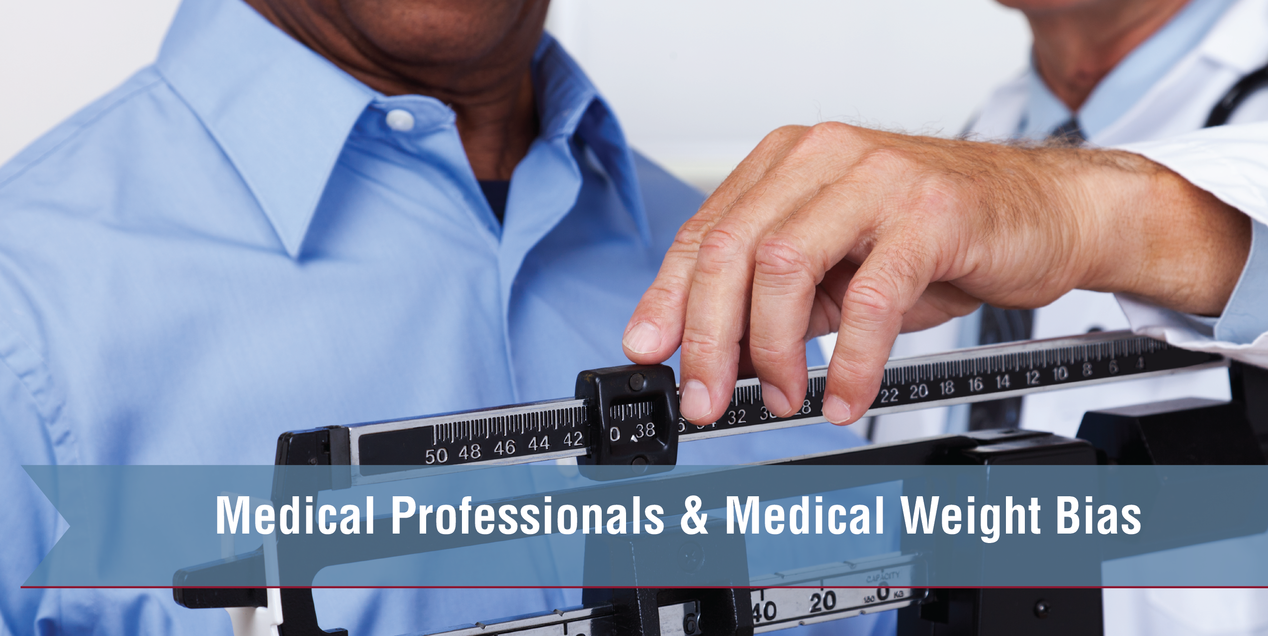 Medical Professionals & Medical Weight Bias