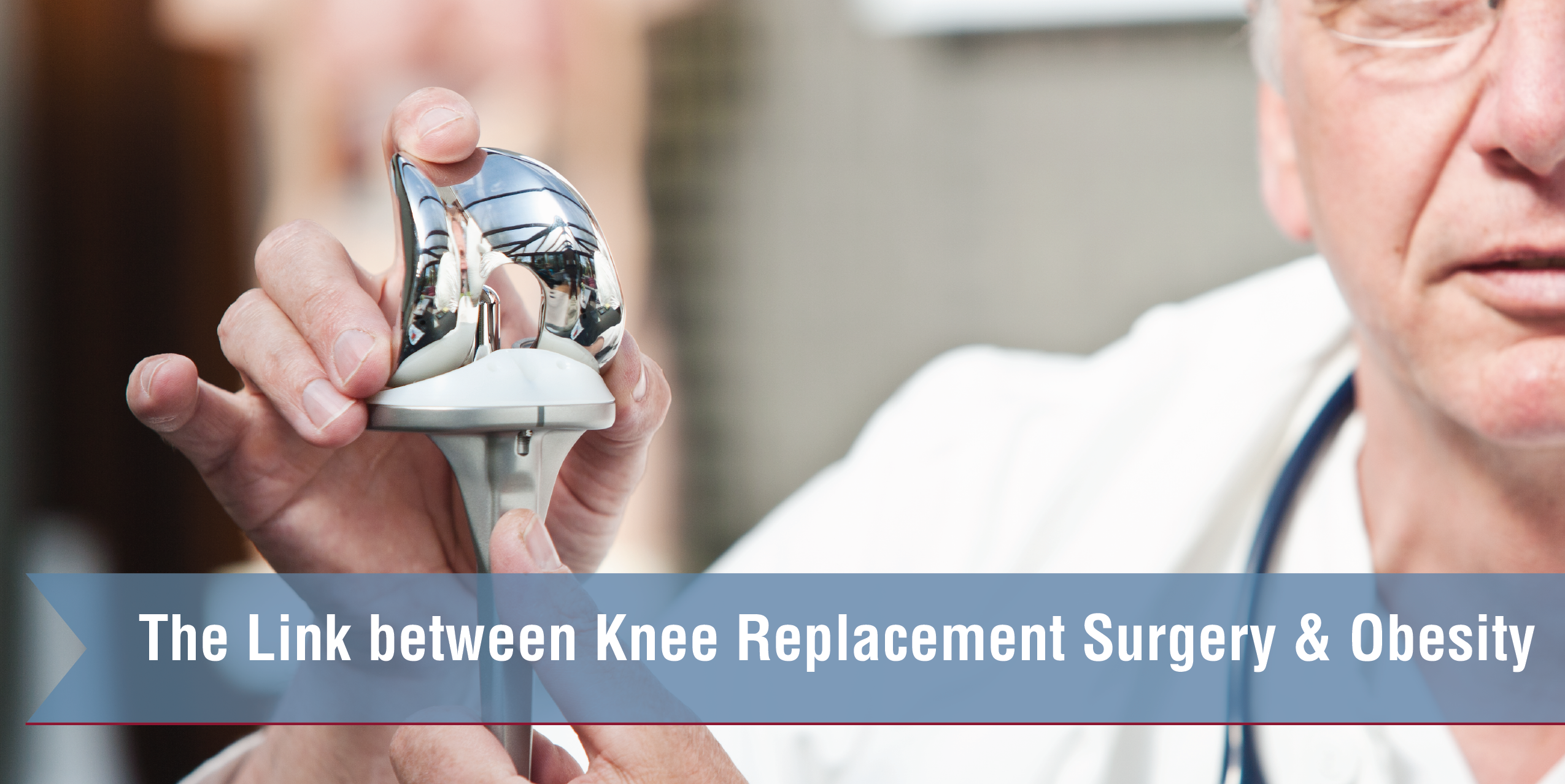 The Link Between Knee Replacement Surgery & Obesity