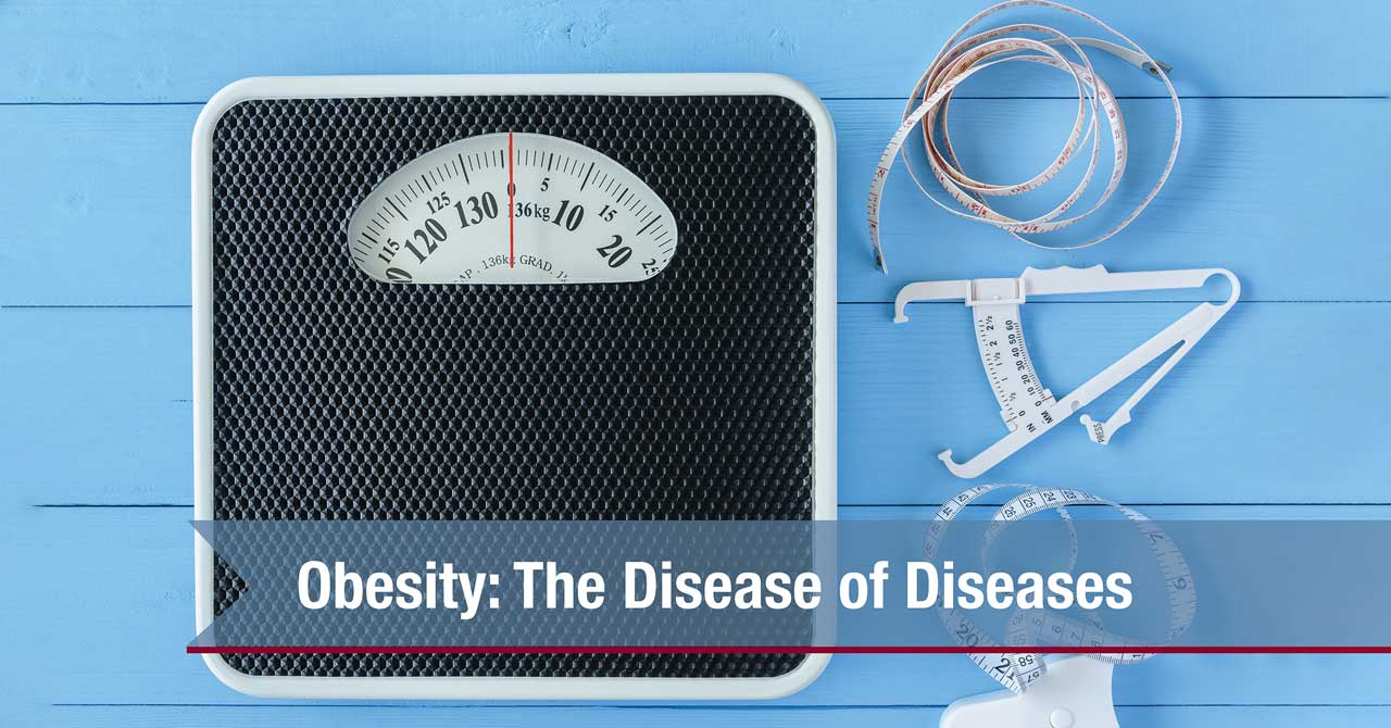 Obesity: The Disease Of Diseases