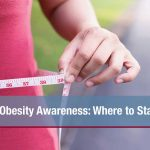Obesity Awareness: Where to Start?