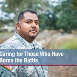 Caring for Those Who Have Borne the Battle
