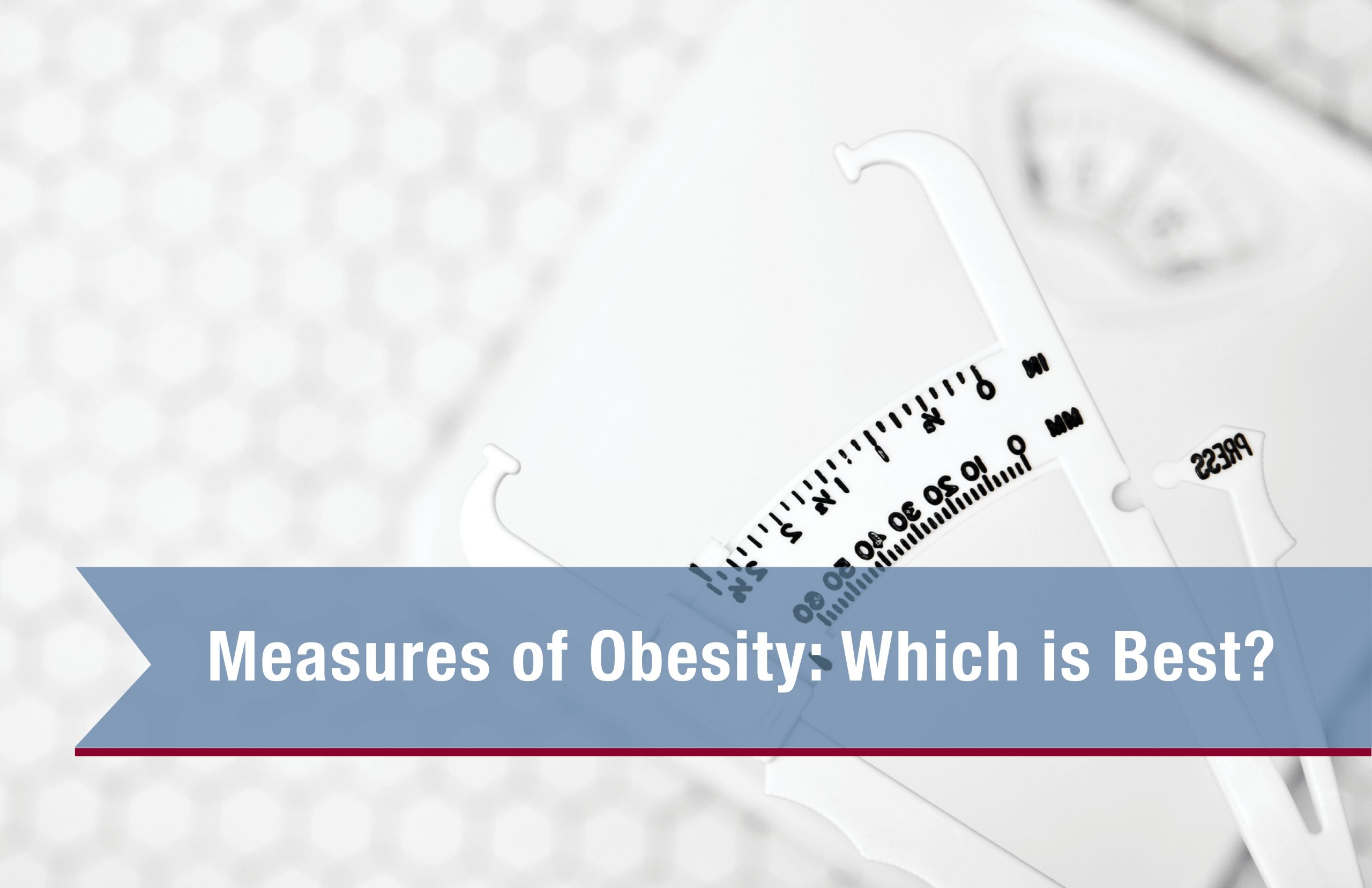 Measures Of Obesity