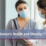 Women's Health and Obesity, Part 1